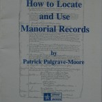 How to Locate and Use Manorial Records