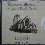 Eastbourne Baptisms. St Marys 1558-1837 L to Q